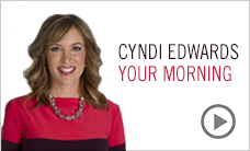 Your Morning with Cyndi Edwards